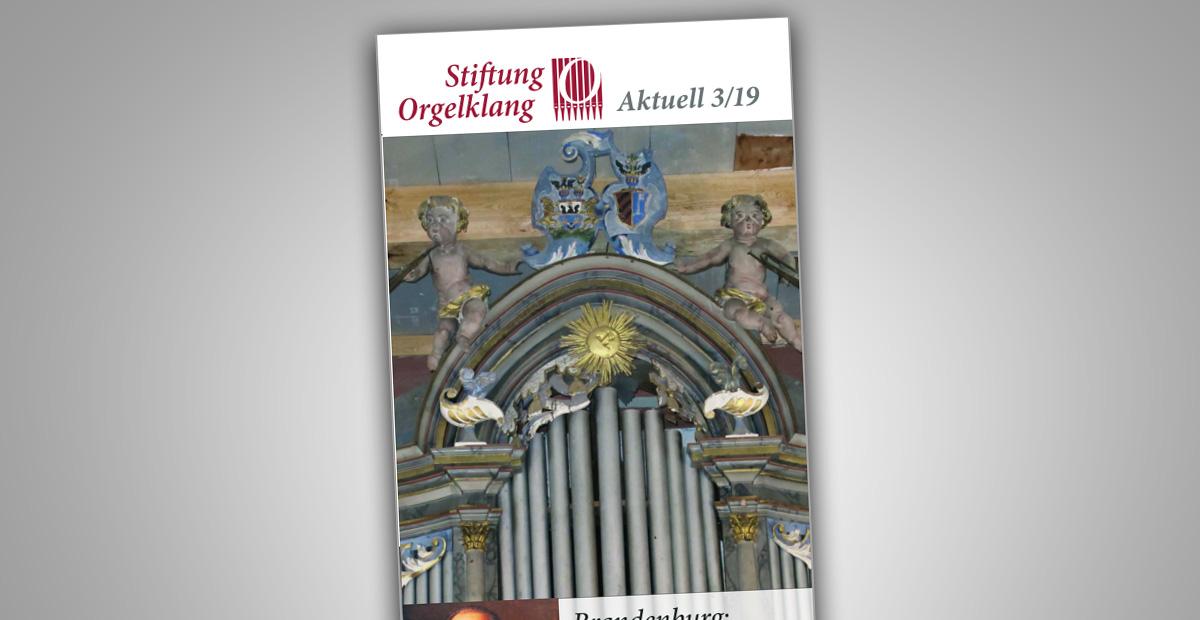 Stiftungsrundbrief Orgelklang aktuell 03/2019